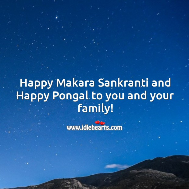 Image, Happy Makara Sankranti and Happy Pongal to you and your family!