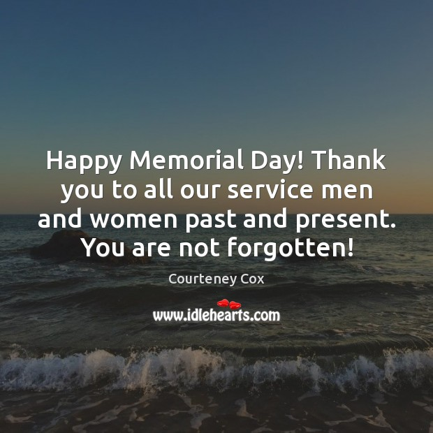 Happy Memorial Day! Thank you to all our service men and women Memorial Day Quotes Image