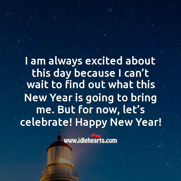 Happy New Year! Let's celebrate! New Year Quotes Image