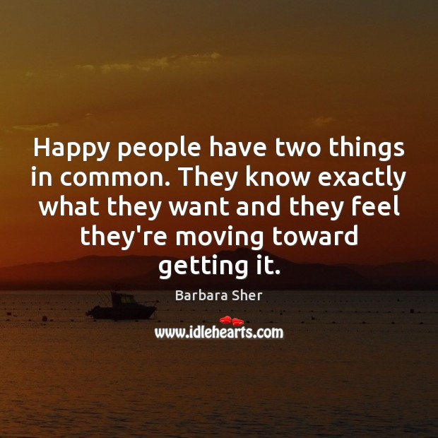 Image, Happy people have two things in common. They know exactly what they