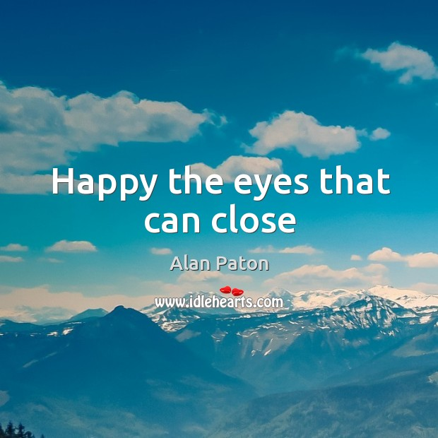 Image, Happy the eyes that can close