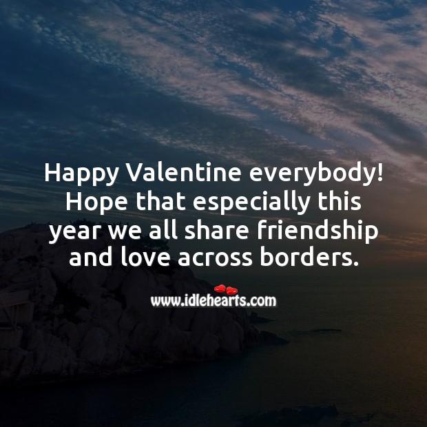 Happy Valentine everybody! Valentine's Day Quotes Image
