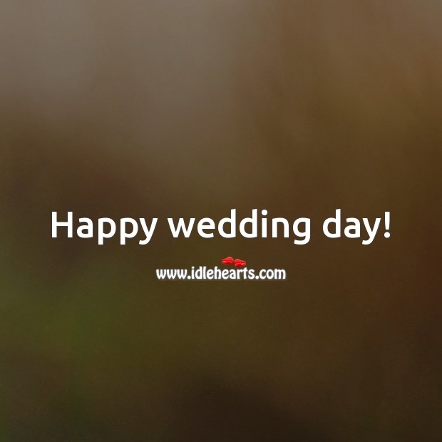 Happy wedding day! Wedding Messages Image