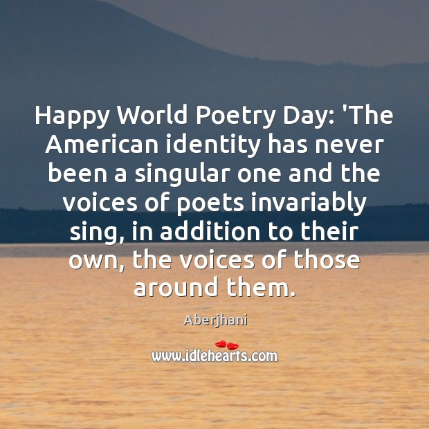 Image, Happy World Poetry Day: 'The American identity has never been a singular