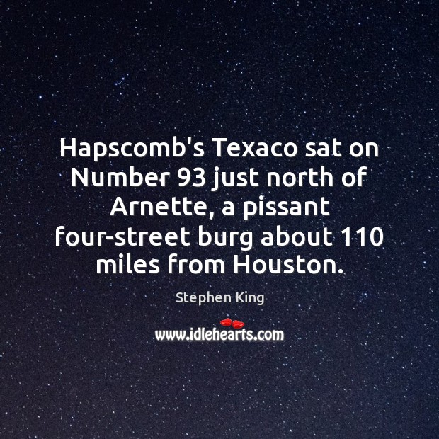 Image, Hapscomb's Texaco sat on Number 93 just north of Arnette, a pissant four-street