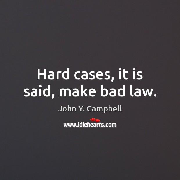 Image, Hard cases, it is said, make bad law.