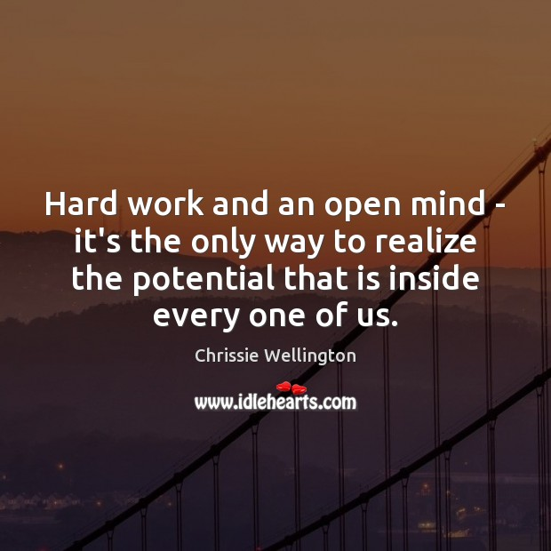 Hard work and an open mind – it's the only way to Image