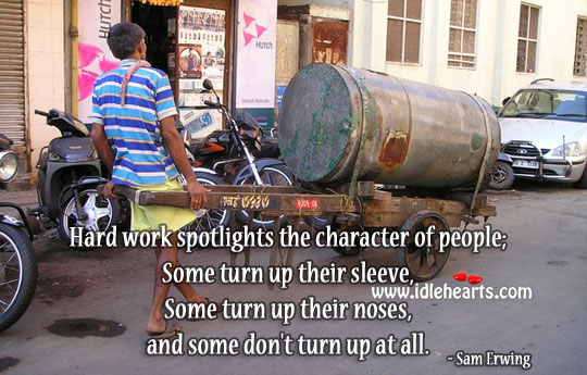 Image, Hard work spotlights the character