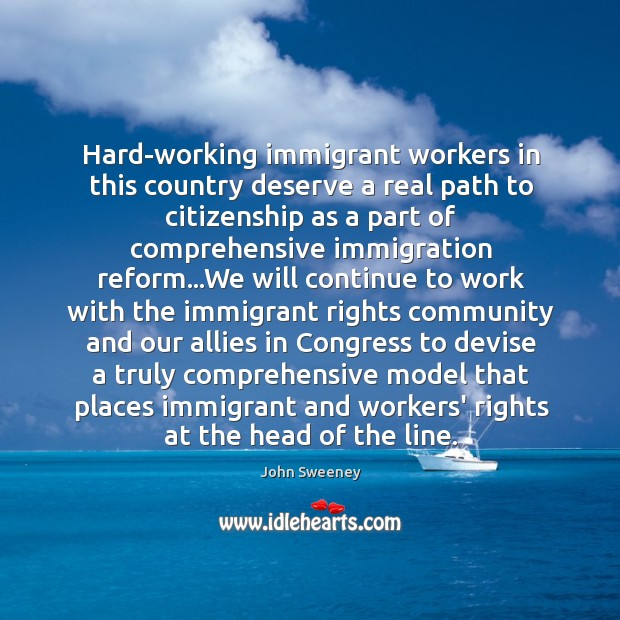 Hard-working immigrant workers in this country deserve a real path to citizenship Image