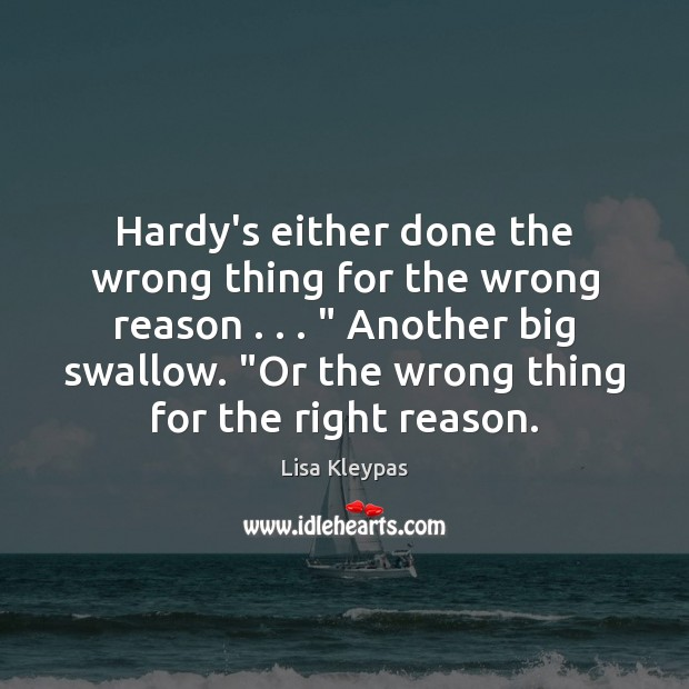 """Image, Hardy's either done the wrong thing for the wrong reason . . . """" Another big"""