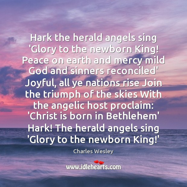 Hark the herald angels sing 'Glory to the newborn King! Peace on Image