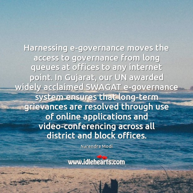 Image, Harnessing e-governance moves the access to governance from long queues at offices