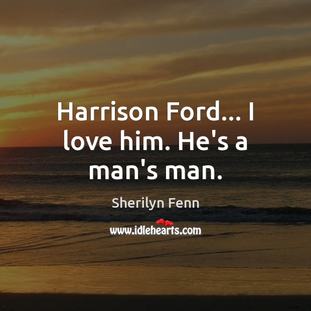 Picture Quote by Sherilyn Fenn
