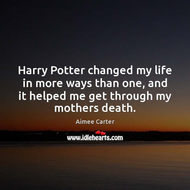 Image, Harry Potter changed my life in more ways than one, and it