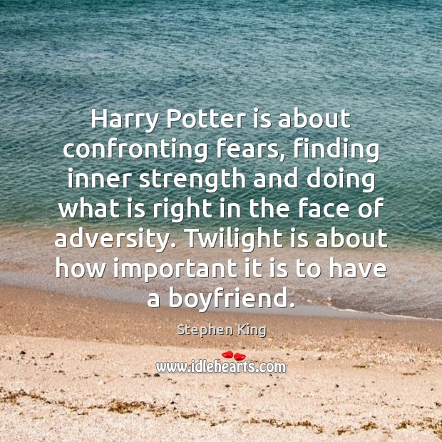 Image, Harry Potter is about confronting fears, finding inner strength and doing what