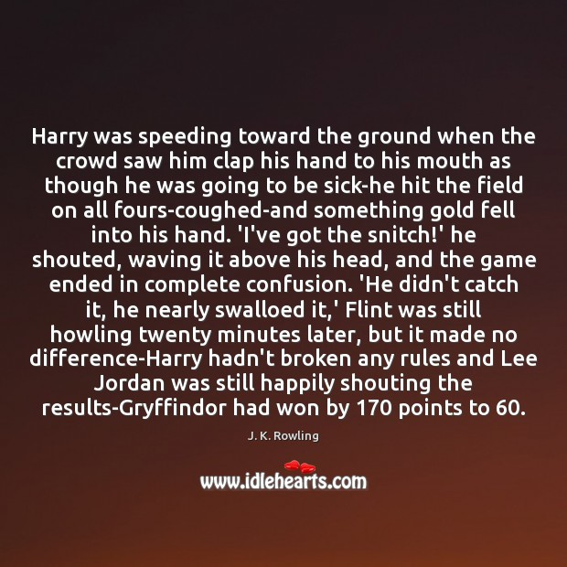 Image, Harry was speeding toward the ground when the crowd saw him clap