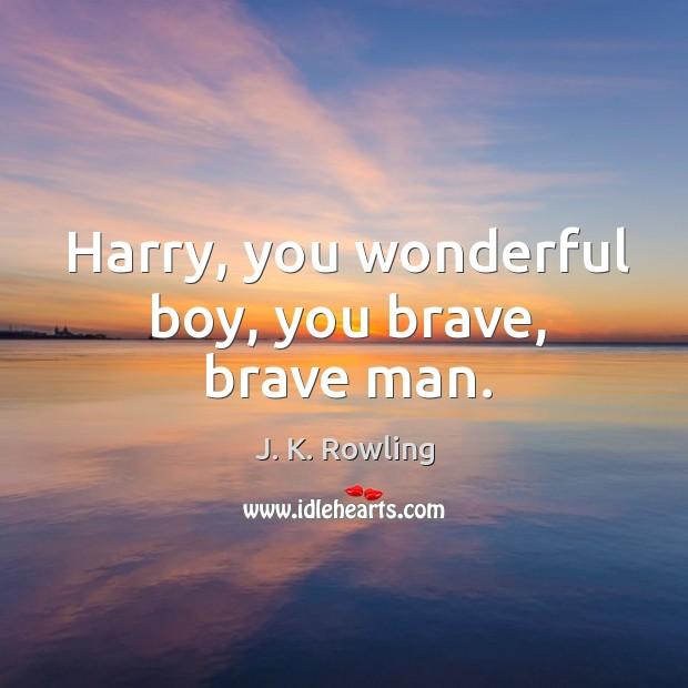 Harry, you wonderful boy, you brave, brave man. Image