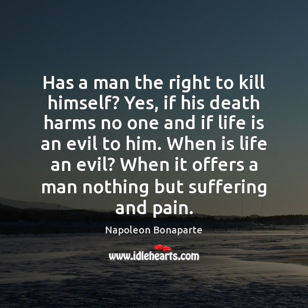 Has a man the right to kill himself? Yes, if his death Image