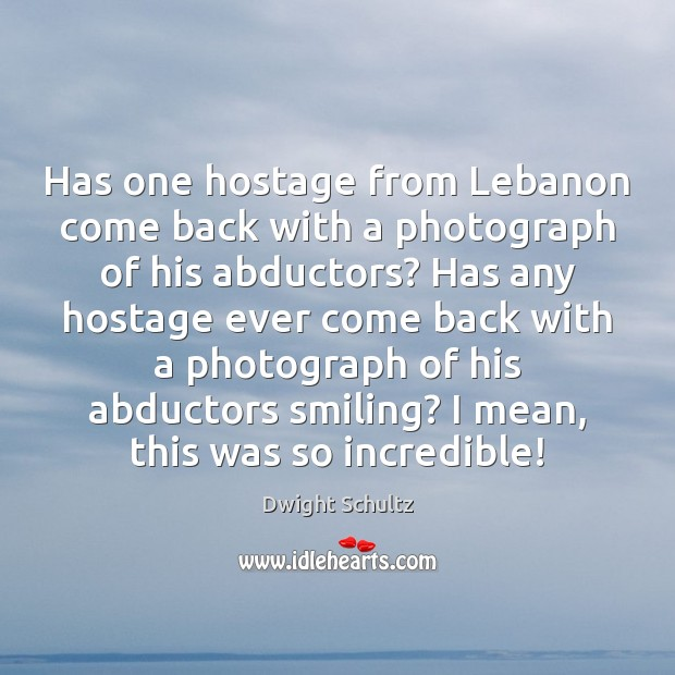 Has one hostage from Lebanon come back with a photograph of his Image