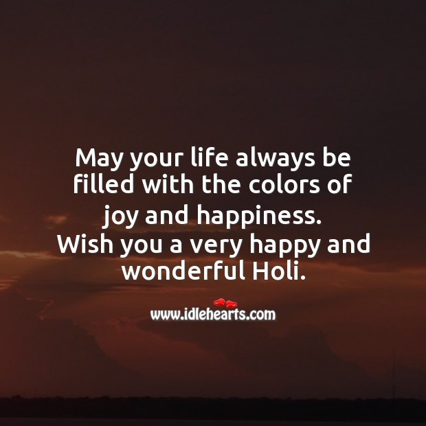 Have a colorful holi Joy and Happiness Quotes Image