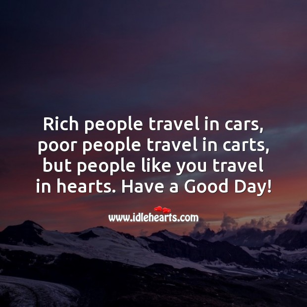 Image, People like you travel in hearts.