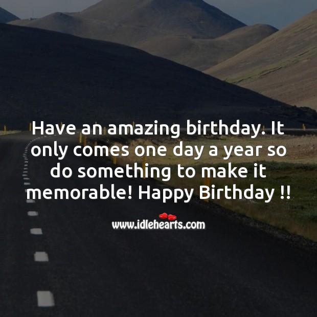 Image, Have an amazing birthday.