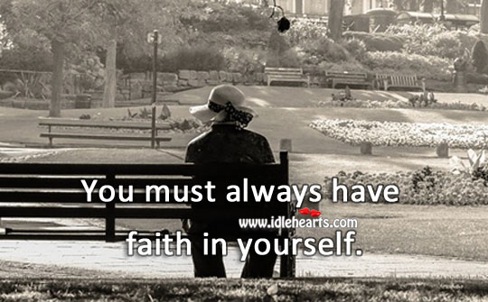 Image, Always have faith in yourself.