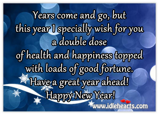 Have Loads of Good Fortune This New Year!