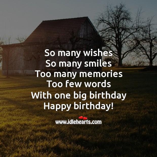 Have many memories. Happy Birthday! Happy Birthday Poems Image