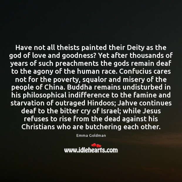 Have not all theists painted their Deity as the God of love Image