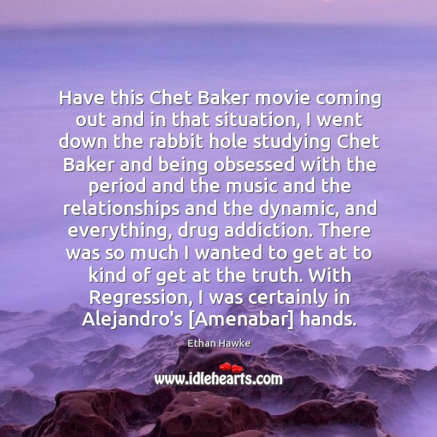 Have this Chet Baker movie coming out and in that situation, I Image