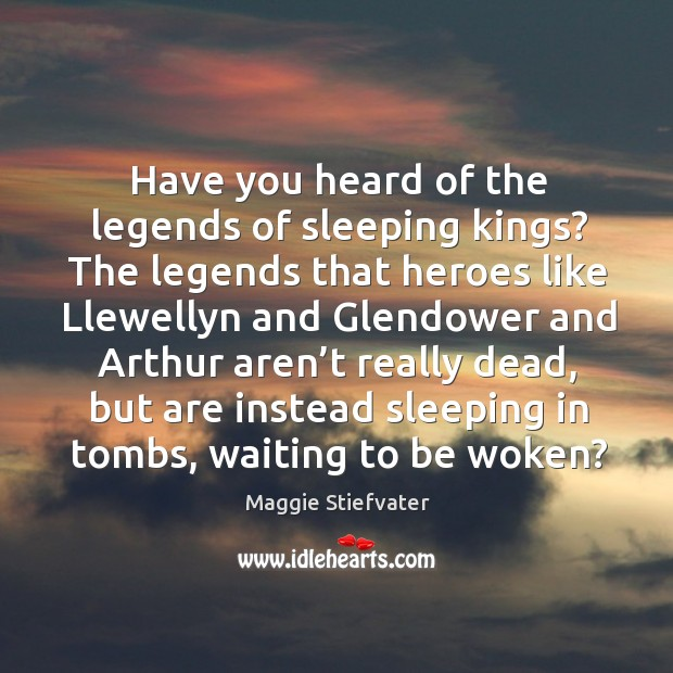 Have you heard of the legends of sleeping kings? The legends that Image