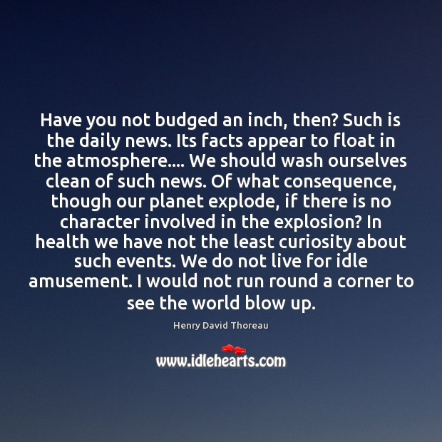 Have you not budged an inch, then? Such is the daily news. Image