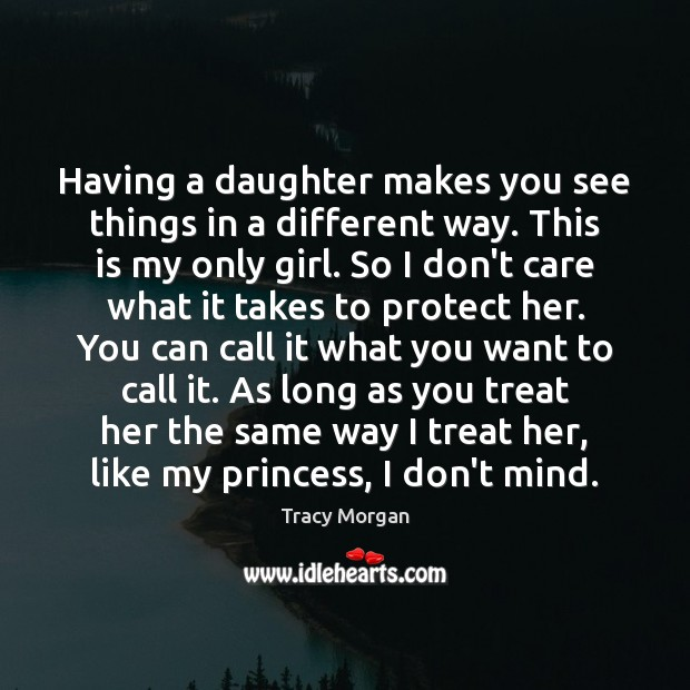 Having a daughter makes you see things in a different way. This Image