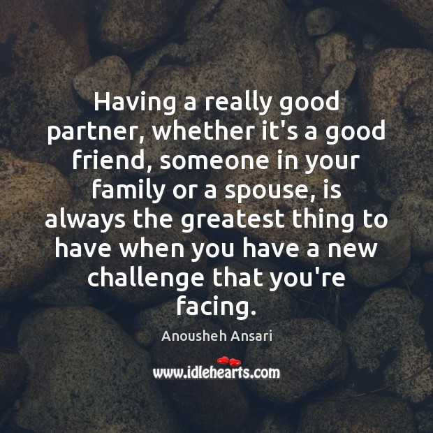 Image, Having a really good partner, whether it's a good friend, someone in