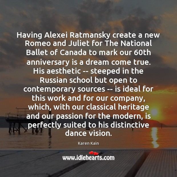Having Alexei Ratmansky create a new Romeo and Juliet for The National Passion Quotes Image
