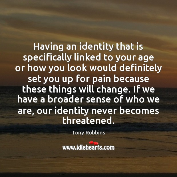 Having an identity that is specifically linked to your age or how Image