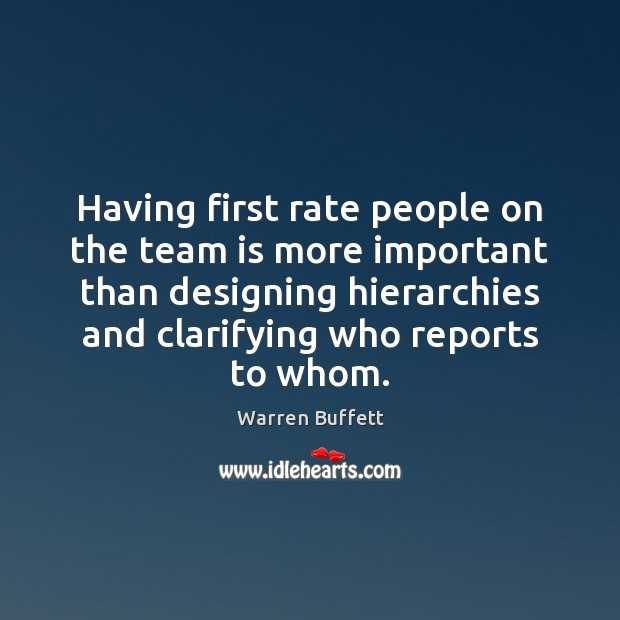 Having first rate people on the team is more important than designing Image