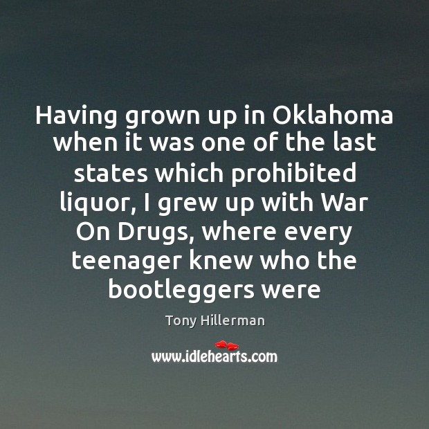 Having grown up in Oklahoma when it was one of the last Tony Hillerman Picture Quote