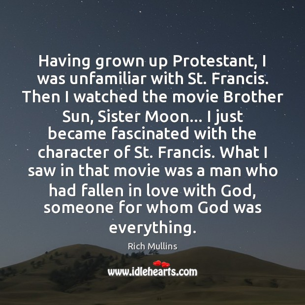 Image, Having grown up Protestant, I was unfamiliar with St. Francis. Then I