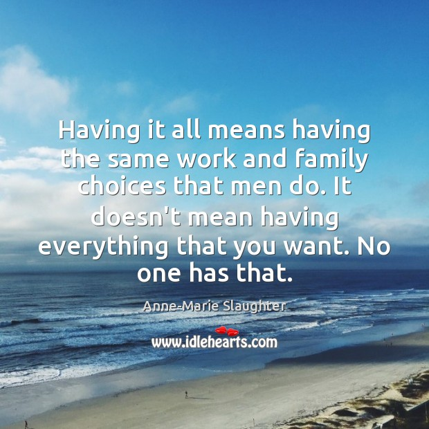 Image, Having it all means having the same work and family choices that