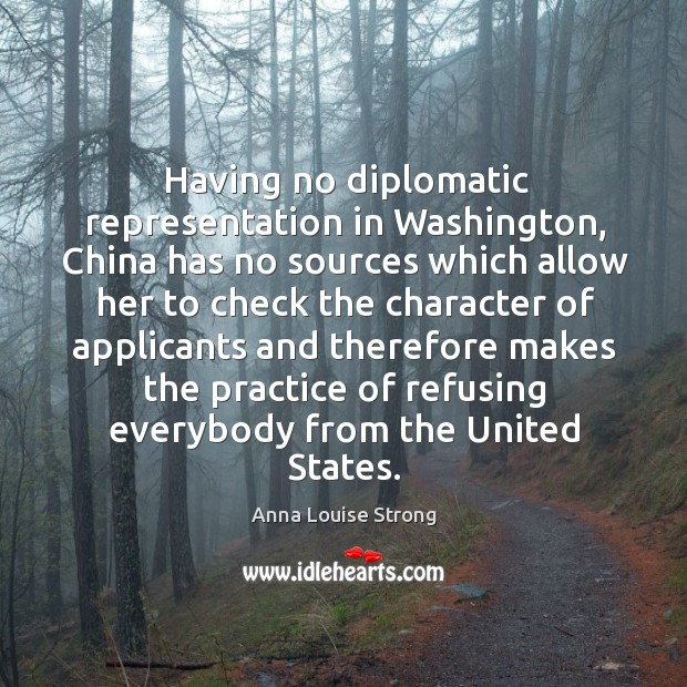 Image, Having no diplomatic representation in washington