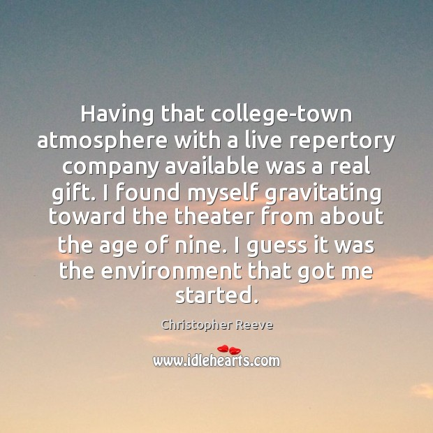 Image, Having that college-town atmosphere with a live repertory company available was a