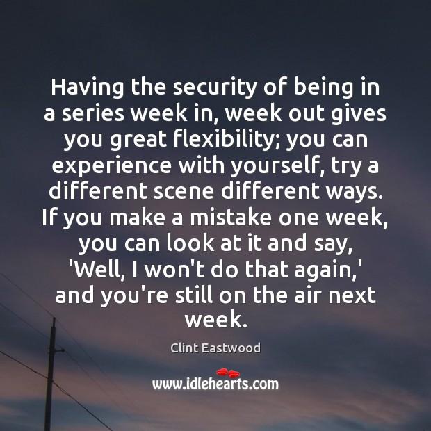 Having the security of being in a series week in, week out Image