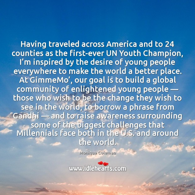 Having traveled across America and to 24 counties as the first-ever UN Youth Image