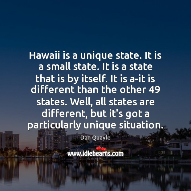 Hawaii is a unique state. It is a small state. It is Image