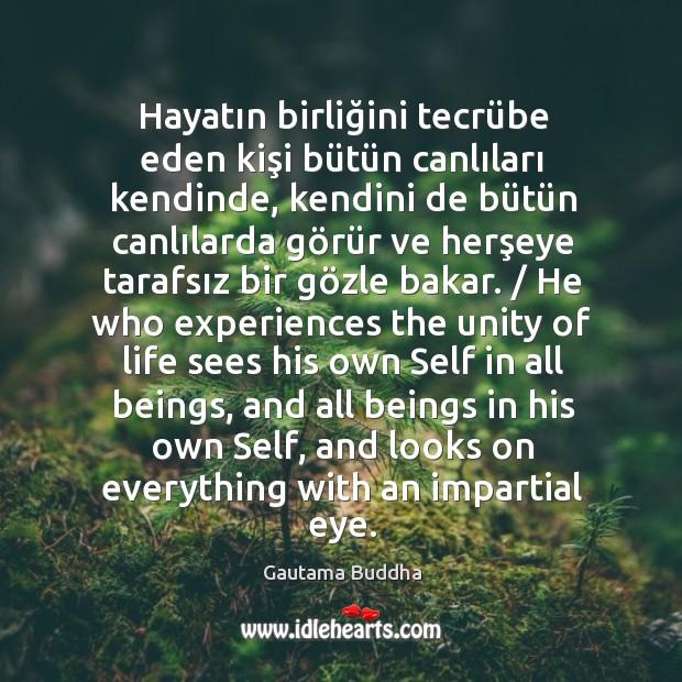 Hayatın birliğini tecrübe eden kişi bütün Image