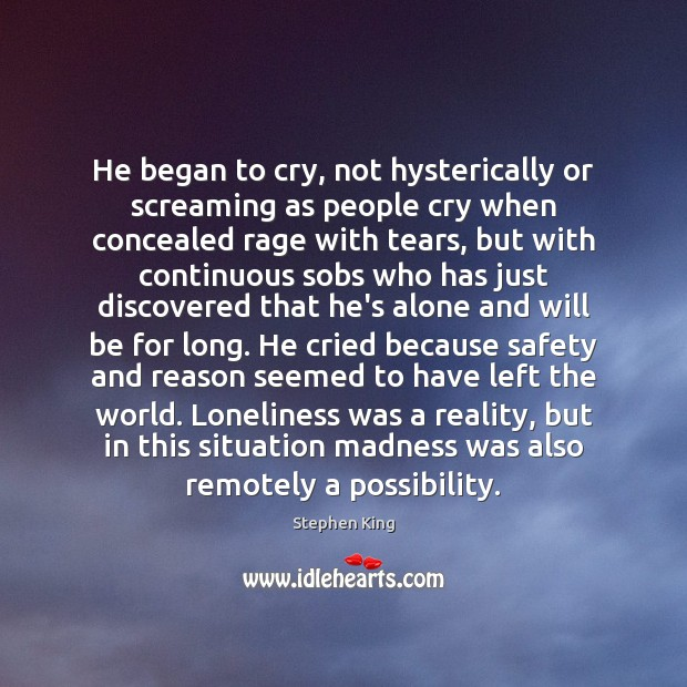 He began to cry, not hysterically or screaming as people cry when Image