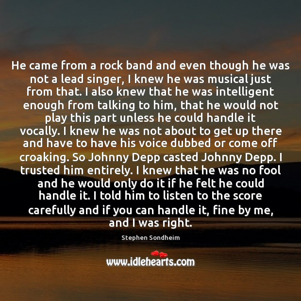 He came from a rock band and even though he was not Fools Quotes Image