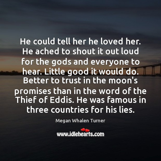 Image, He could tell her he loved her. He ached to shout it